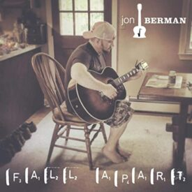 Fall Apart – Jon Berman