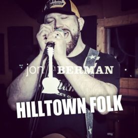 Hilltown Folk – Jon Berman