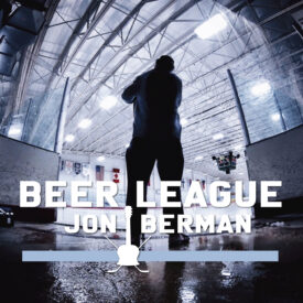Beer League – Jon Berman